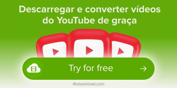Baixar vídeos do YouTube