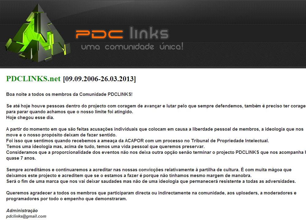 ... o caso do site Né   Miguelito e ainda ontem os administradores do site  PDCLinks anunciavam o fim definitivo do projecto que estava online desde  2006. edb5fca6ba