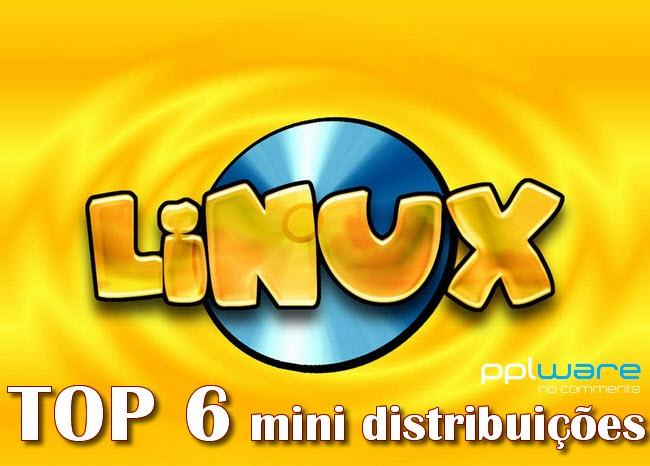 6 mini distribuições Linux para o seu PC antigo - Pplware