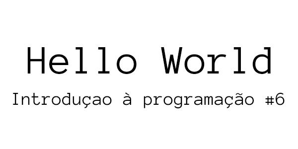 Introdução à Programação #6