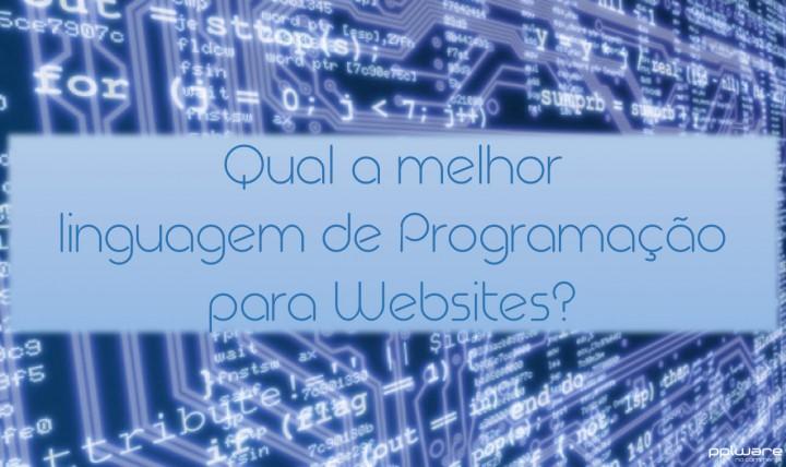 Qual a melhor linguagem de programação para websites