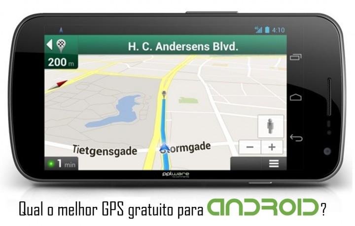 Qual o melhor gps gratuito para Android