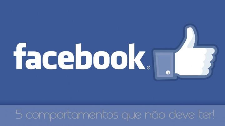Facebook comportamentos que não deve ter