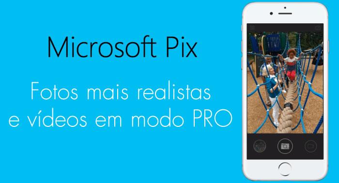 Microsoft Pix - A melhor app de fotografia para o seu iPhone