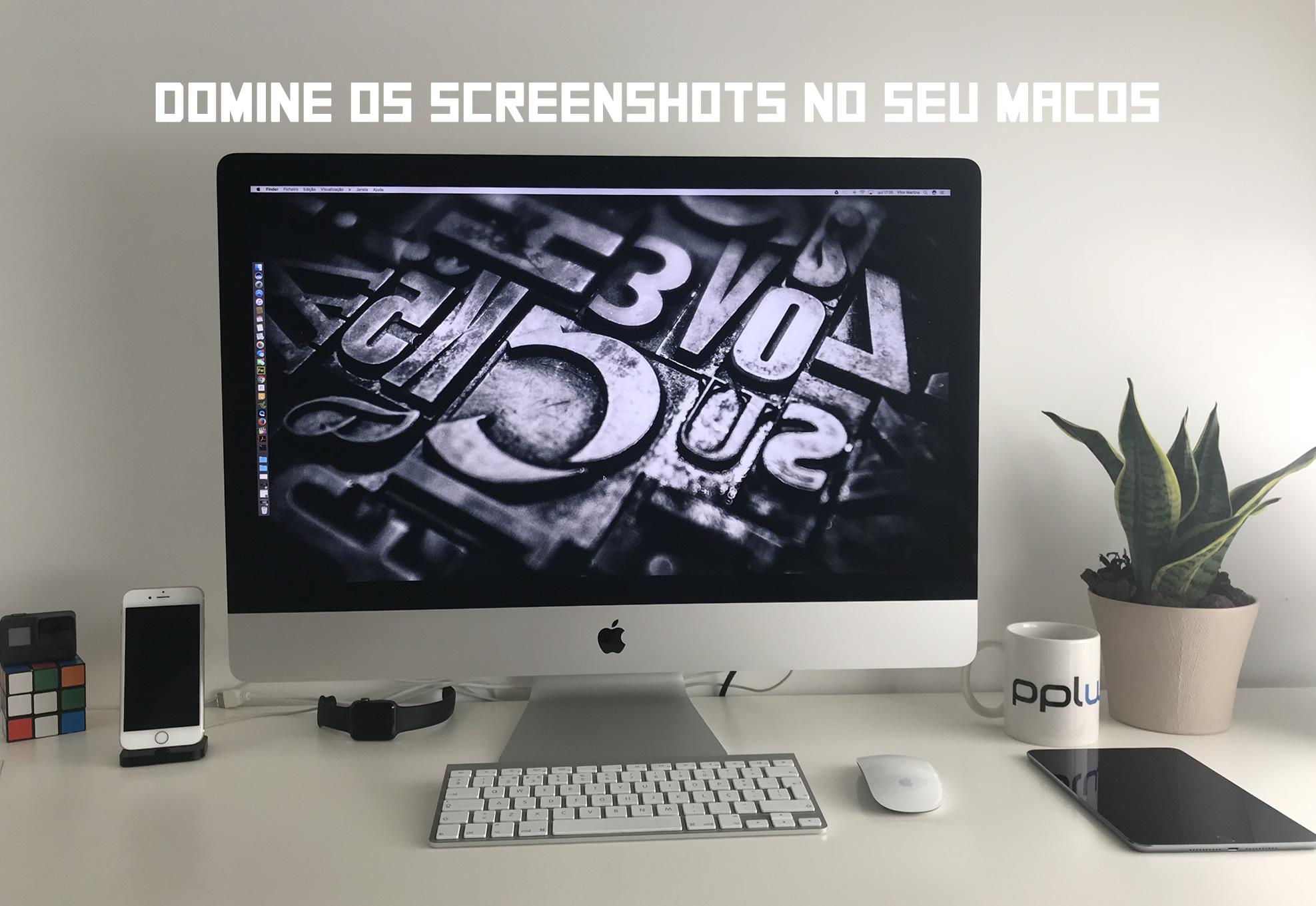 Domine os screenshots no macOS com estas funções escondidas