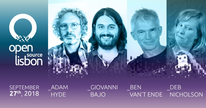 Evento Open Source Lisbon 2018 Revela Local e Primeiros Speakers