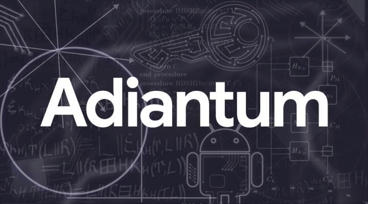Adiantum - Google vai tornar o seu smartphone Android mais seguro