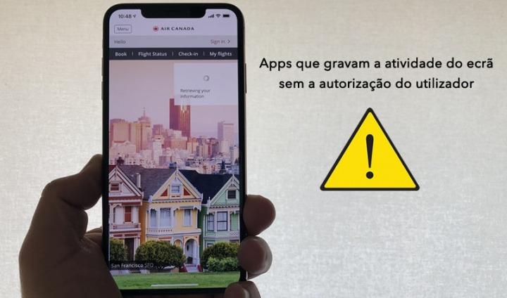 Atenção! Apps populares para iOS poderão estar a gravar a atividade do seu ecrã