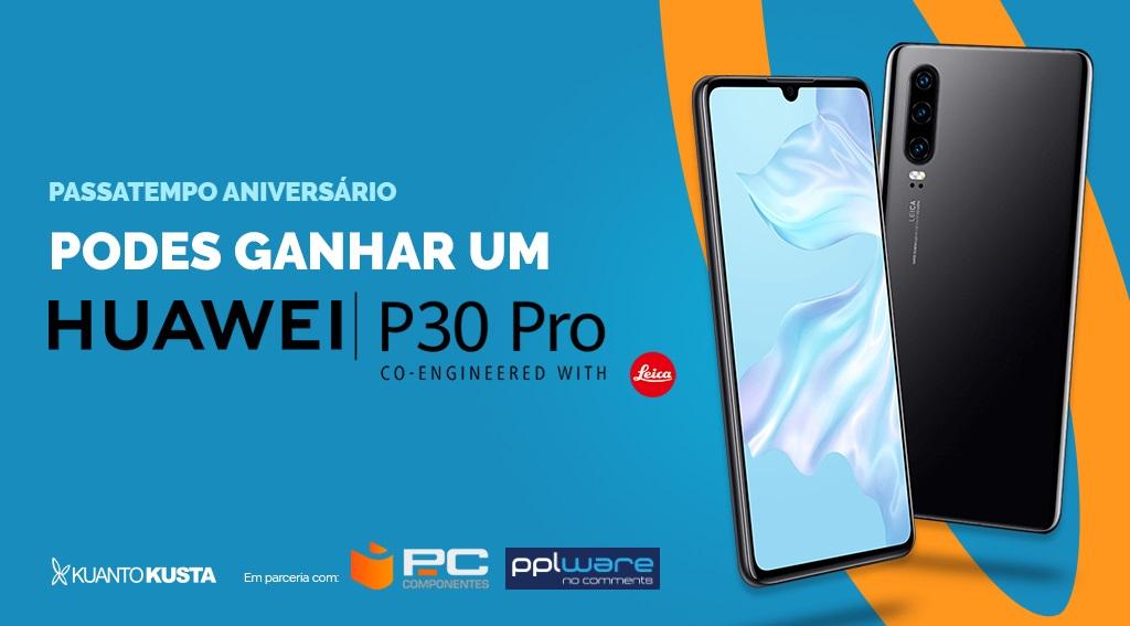 a90515df3 Passatempo Pplware/KuantoKusta: Ganhe um Huawei P30 Pro
