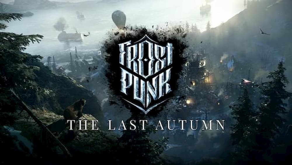 The Last Autumn arrived at Frostpunk