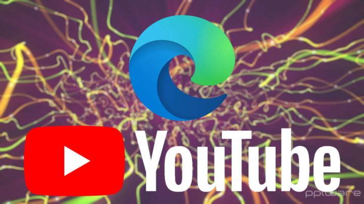 Edge YouTube Microsoft browser problema