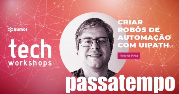 Passatempo: Ganhe uma inscrição no workshop Criar Robôs de Automação com UiPath