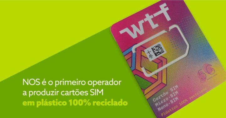 NOS é a primeira operadora a ter cartões SIM em plástico 100% reciclado